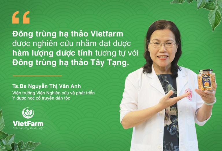 bác sĩ Vân Anh nhận xét đông trùng hạ thảo Vietfarm