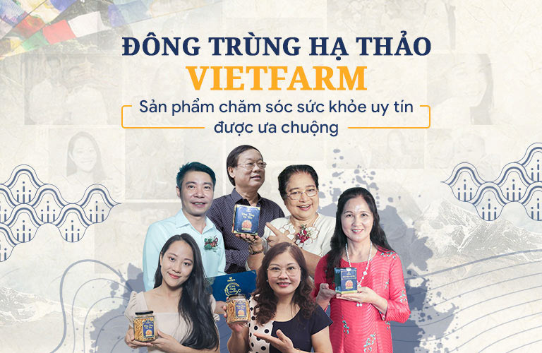 NS Phú Thăng, NS Văn Báu, NS Công Lý, NS Thanh Tú, diễn viên Tùng Dương,... là khách hàng quen thuộc của Đông trùng hạ thảo Vietfarm