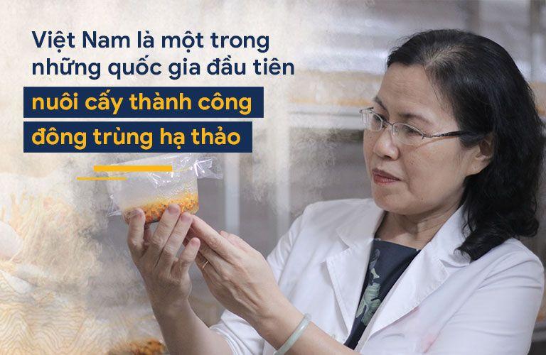 Từ cơ duyên biết đến đông trùng hạ thảo Tiến sĩ Vân Anh đã quyết tâm nuôi cấy loại dược liệu này tại Việt Nam