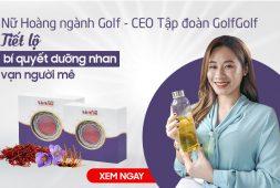 """""""Nữ hoàng"""" ngành Golf - CEO Tập đoàn GolfGroup tiết lộ bí quyết dưỡng nhan từ sâu vàng đông trùng hạ thảo Tây Tạng"""