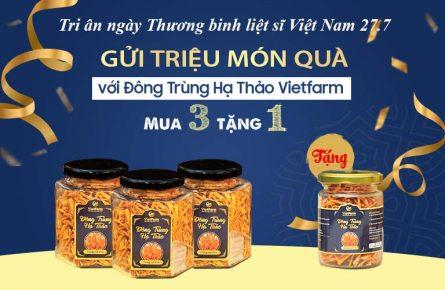 Chương trình tri ân nhân ngày thương binh liệt sĩ Việt Nam 27/7 của Đông trùng hạ thảo Vietfarm